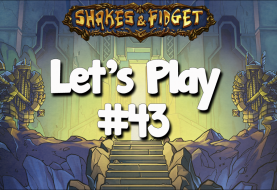 Let's Play Shakes & Fidget #43