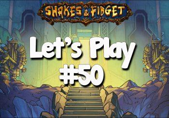 Let's Play Shakes & Fidget #50