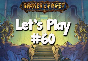 Let's Play Shakes & Fidget #60