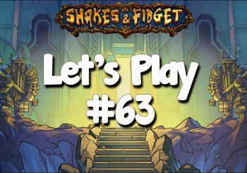 Let's Play Shakes & Fidget #63