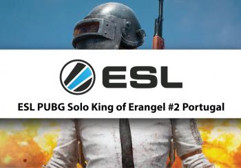 ESL PUBG Solo King of Erangel #2 Portugal