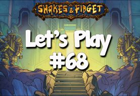 Let's Play Shakes & Fidget #68