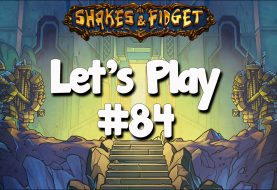 Let's Play Shakes & Fidget #84