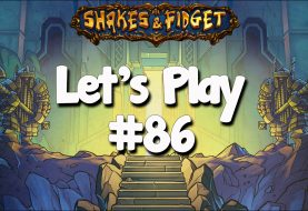 Let's Play Shakes & Fidget #86