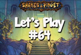 Let's Play Shakes & Fidget #64