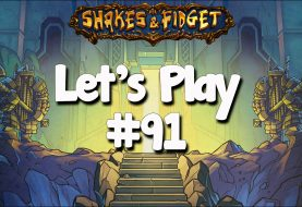 Let's Play Shakes & Fidget #91