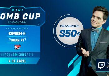 Começa amanhã a Mini Bomb Cup #FicaEmCasa de Pro Clubs!