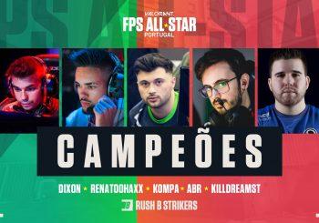 RUSH B STRIKERS vencem o VALORANT FPS All-Star Portugal!